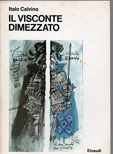 Il visconte dimezzato. Illustrazioni di Emanuele Luzzati