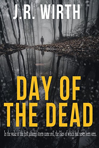 Book: Day of the Dead by J.R. Wirth