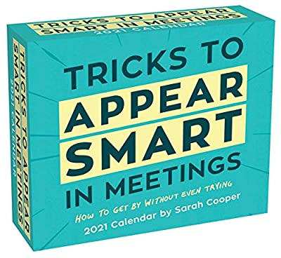 Tricks to Appear Smart in Meetings 2021 Day-to-Day Calendar from Andrews McMeel Publishing