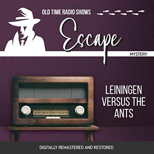 Couverture de Escape: Leiningen Versus the Ants