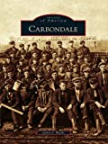 Carbondale (Images of America) (English Edition)