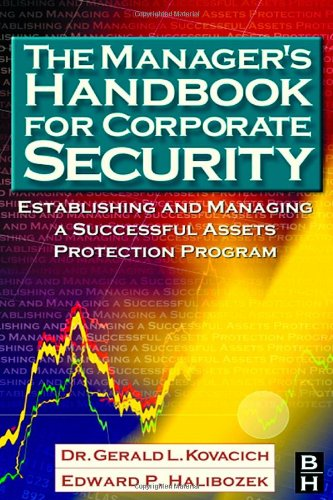 Download The Manager's Handbook for Corporate Security: Establishing and Managing a Successful Assets Protection Program 0750674873