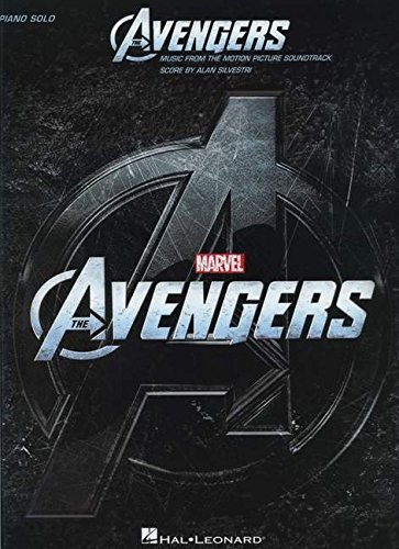 The Avengers - Music from the Motion Picture: Songbook für Klavier: Music from the Motion Picture Soundtrack (Piano Solo Songbook)