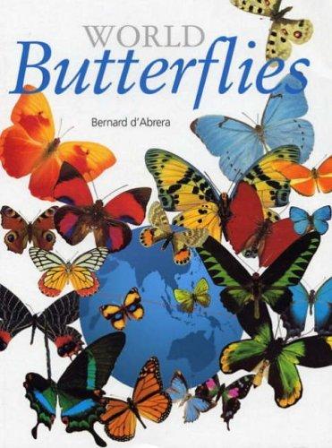 World Butterflies by Bernard D'Abrera (2006-01-30)