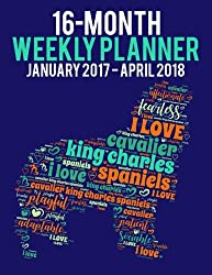 Wordcloud Cavalier King Charles Spaniels 2017-2018 Weekly Planner: Daily Diary Monthly Yearly Calendar (Wordcloud Dog Planners) (英語) ペーパーバック[Ironpower Publishing/Amazon]