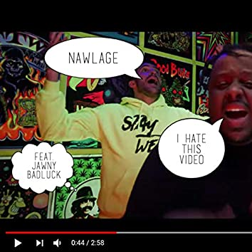 I Hate This Video (feat. Jawny BadLuck & DJ Mostwanted)