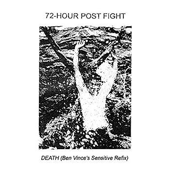 DEATH (Ben Vince's Sensitive Refix)