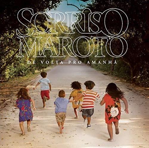 Sorriso Maroto - De Volta Pro Amanha [CD]