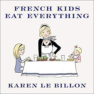 French Kids Eat Everything audiobook cover art