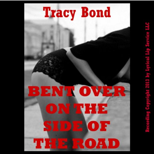 Bent Over on the Side of the Road audiobook cover art