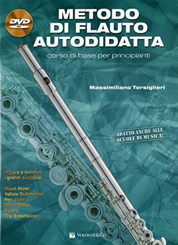 Metodo di flauto autodidatta. Con DVD