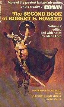 Paperback Second Book of Robert E Howard Volume 2 Book