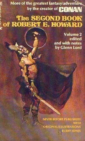 Second Book of Robert E Howard Volume 2 0890831831 Book Cover