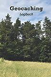 Geocaching Logbuch: Geocaching Zubehör | Notizbuch für Geocacher | Dokumentiere deine eigenen Erfolge | vorgefertigte Spalten und Tabellen | Geocaching Ausrüstung