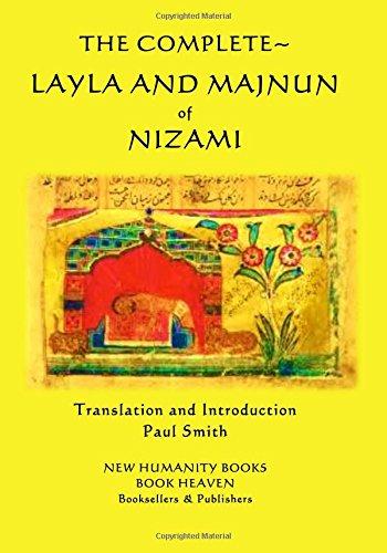 The Complete Layla and Majnun of Nizami