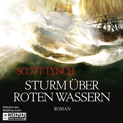 Sturm über roten Wassern     Gentleman Bastard 2              By:                                                                                                                                 Scott Lynch                               Narrated by:                                                                                                                                 Matthias Lühn                      Length: 27 hrs and 47 mins     Not rated yet     Overall 0.0