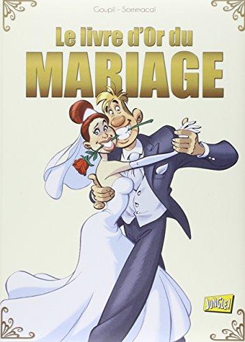 Le livre d'or du mariage