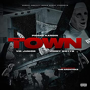 The Town (feat. Jimmy Watts & Vik Junior)