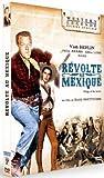 Révolte au Mexique [Édition Spéciale]