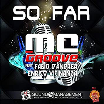So Far (feat. Fabio D'andrea, Enrico Vicinanza) [Hit Mania Estate 2019]