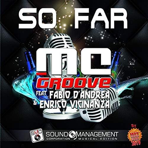 MC Groove feat. Fabio D'Andrea & Enrico Vicinanza