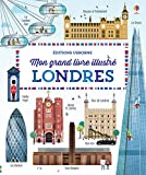 Londres - Mon grand livre illustré