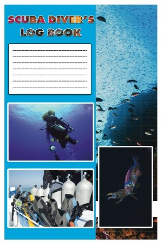 Scuba Diver's Log Book: Scuba Diving Log Book, Easy And Quick to Record by providing many check boxes