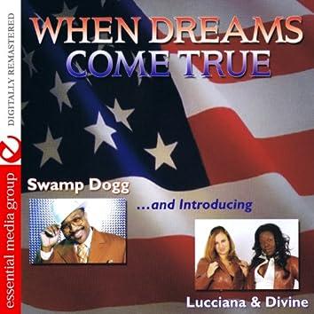 When Dreams Come True (Digitally Remastered)