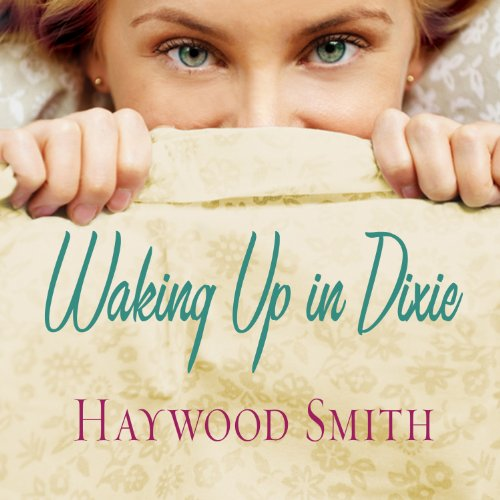 Waking Up in Dixie audiobook cover art