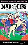 Unicorns, Mermaids, and Mad Libs: World's...