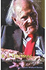 [R.S. Thomas: Letters to Raymond Garlick, 1951-1999] (By: R. S. Thomas) [published: May, 2009] Hardcover