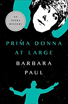 Prima Donna at Large (The Opera Mysteries Book 2) by [Barbara Paul]