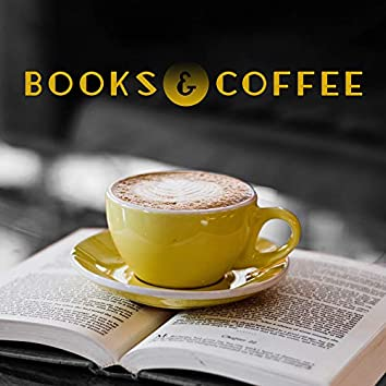 Books & Coffee: Background Instrumental Jazz Music for Pleasant Reading a Free Time