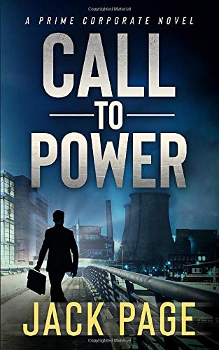Call to Power: A prime corporate novel