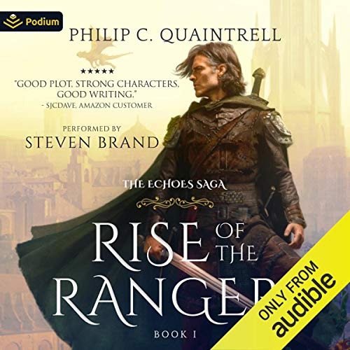 Rise of the Ranger Audiobook By Philip C. Quaintrell cover art