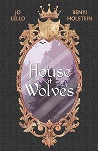 House of Wolves par Jo Lello