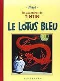 Le Lotus bleu: Edition fac-similé en noir et blanc (Fac-similés)