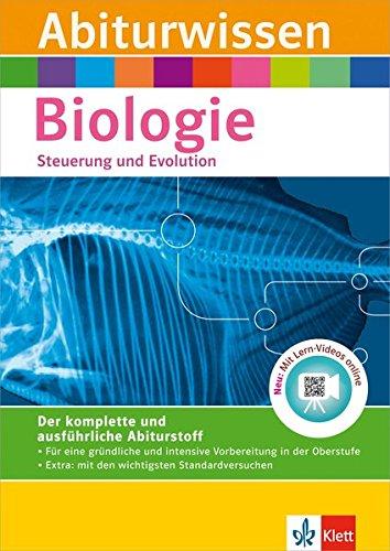 Klett Abiturwissen Biologie, Steuerung und Evolution: für Oberstufe und Abitur, mit Lern-Video online