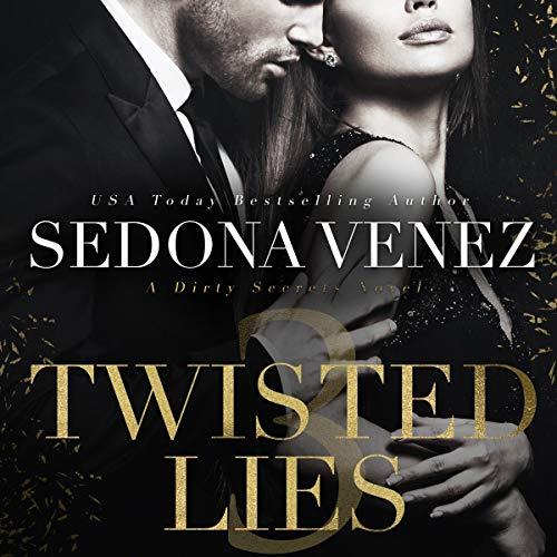 Twisted Lies 3 Audiobook By Sedona Venez cover art