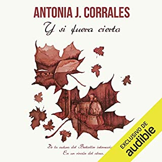 Y si fuera cierto (And If It Were True) audiobook cover art