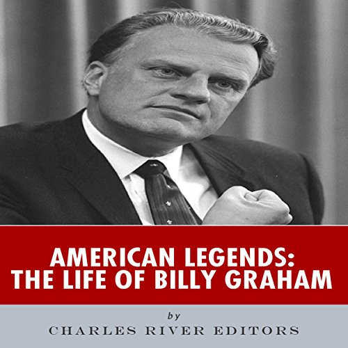 American Legends: The Life of Billy Graham audiobook cover art