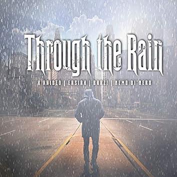 Through the Rain (feat. X-Raided & Nemo Dinero)