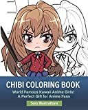 Chibi Coloring Book: World Famous Kawaii Anime Girls! A Perfect Gift for Anime Fans (Kawaii Coloring)