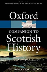 The Oxford Companion to Scottish History (Oxford Paperback Reference): Michael Lynch
