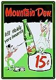 Mountain Dew Soda 15 Cents Blechschild Metall Wandschilder