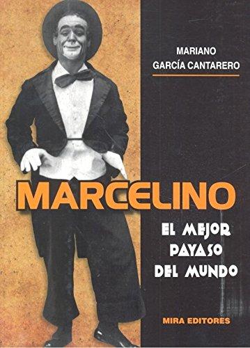 Marcelino: El mejor payaso del mundo
