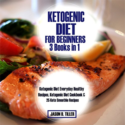 Ketogenic Diet for Beginners 3 Books in 1 audiobook cover art
