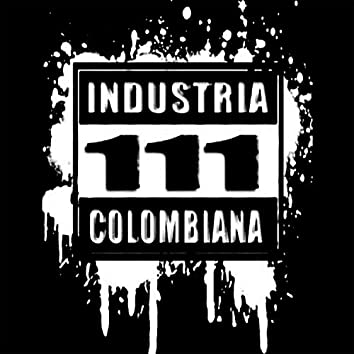 One Eleven My Crew- 111 Industria Colombiana