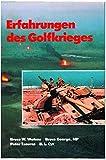 Erfahrungen des Golfkrieges - Bruce W Watson