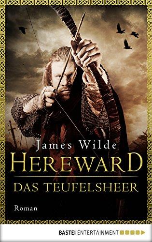 Hereward: Das Teufelsheer: Roman (Die Hereward-Serie 2)